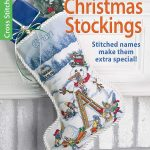 Cross Stitch Christmas Stockings for the Entire Family Patterns
