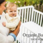 Shop for the Best Organic Baby Products
