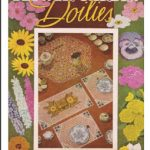Flower Garden Doilies Lily Design Book No. 52