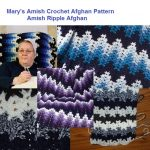 Breaking Amish Mary's Crochet Afghan Pattern