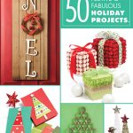 50 Easy to Make Holiday Projects to Make in a Weekend