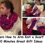 Learn How to Arm Knit a Scarf in 30 Minutes