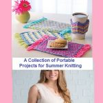 Hot Knitting Patterns for Summer to Keep You Cool