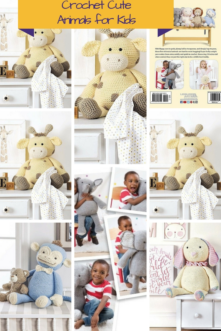Crochet Large Stuffed Animals Patterns For Kids To Cuddle